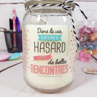 """Bougie jar """"Belles rencontres"""" - Cadeau pour ami"""