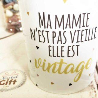"""Mug """"Ma Mamie n'est pas vieille, elle est Vintage"""""""