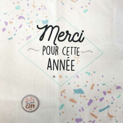 Tote bag Merci pour cette année - Cadeau maitresse ou nounou