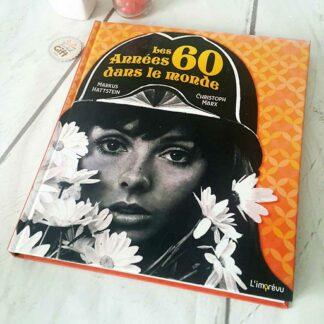 Livre - Les années 60 dans le monde