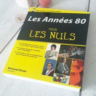 """Les imparfaits : Livre """"Les années 80 pour les nuls"""""""