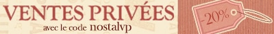 Ventes privées avec le code nostalvp